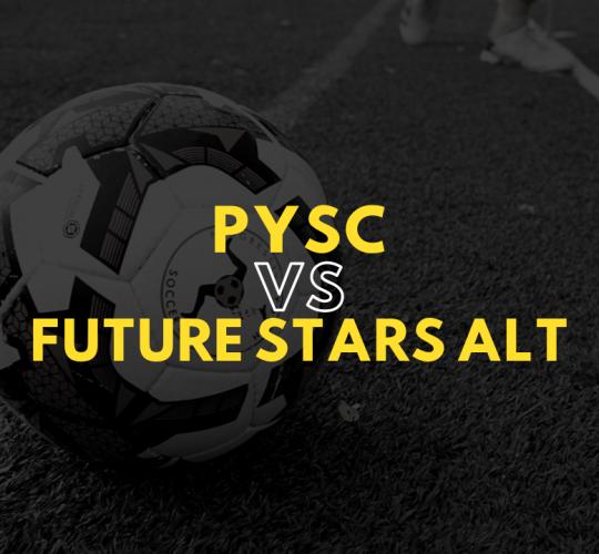 PYSC vs Future Stars Alt